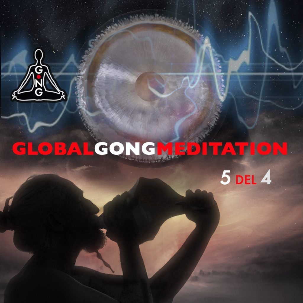 GLOBAL GONG MEDITATION